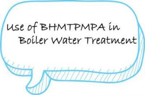 BHMTPMPA in Boiler Water Treatment