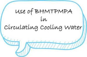 BHMTPMPA in Circulating Cooling Water