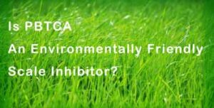 pbtca-environment friendly scale inhibitor